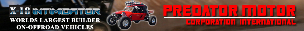 Predator Motor Corporation, Manufacturer of the X-18 Intimidator Pre-Runner, Dune Buggy, Sand Rail, Dual Sport Vehicle